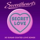 Secret Love- Sweethearts (30 Sugar Coated Love Songs) von Various Artists