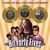It Might as Well Rain Until September - Hit Forty Fives von Various Artists