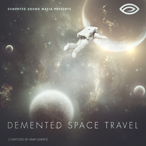Demented Space Travel by Demented Sound Mafia