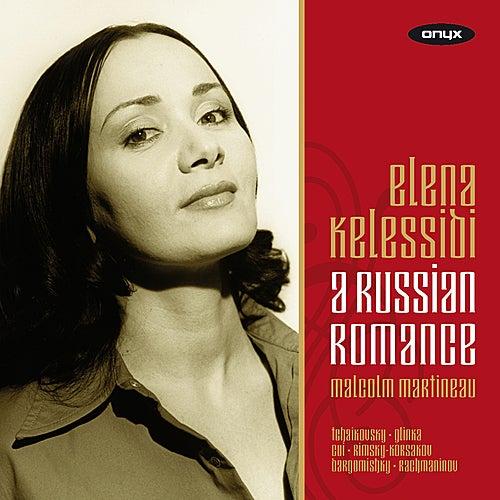 A Russian Romance by Elena Kelessidi