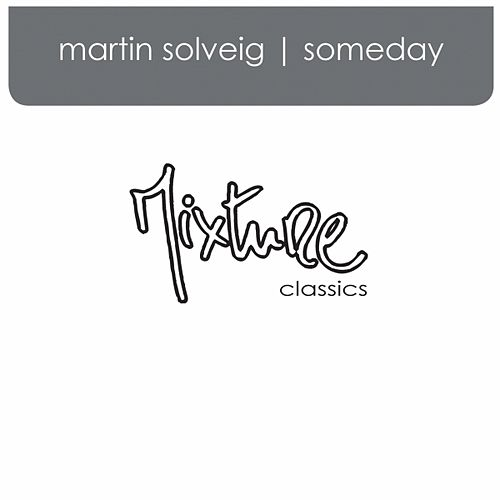 Someday by Martin Solveig