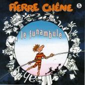 Le funambule by Pierre Chêne