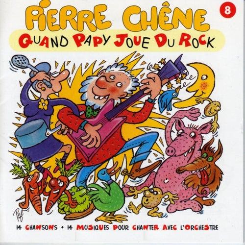Quand Papy joue du rock by Pierre Chêne