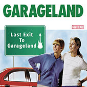 Last Exit To Garageland by Garageland