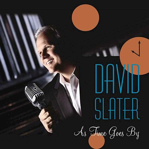 As Time Goes By by David Slater