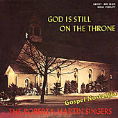 God Is Still on the Throne by Roberta Martin