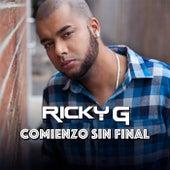 Comienzo Sin Final by Ricky G