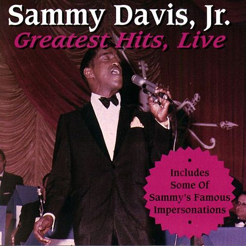 Greatest Hits Live by Sammy Davis, Jr.