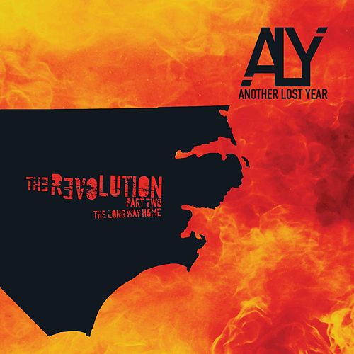 The Revolution, Pt. 2: It's a Long Way Home by Another Lost Year