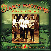 The Clancy Brothers & Tommy Makem - The Collection by Tommy Makem