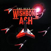 The Best Of Wishbone Ash by Wishbone Ash