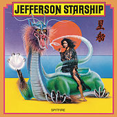 Spitfire by Jefferson Starship