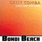 Chico and the Piano by Dany Cohiba