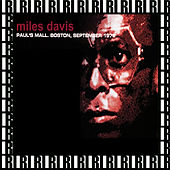Paul's Mall, Boston, September 14th, 1972 (Remastered, Live On Broadcasting) von Miles Davis