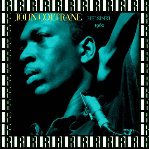 Kulttuuritalo, Helsinki, November 20th, 1962  (Remastered, Live) von John Coltrane