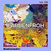 Farbenfroh, Vol. 5 by Various Artists