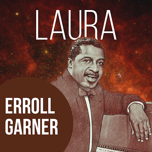 Laura by Erroll Garner