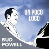 Un Poco Loco by Bud Powell