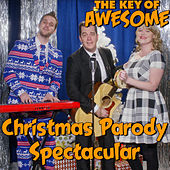 Christmas Parody Spectacular by The Key of Awesome