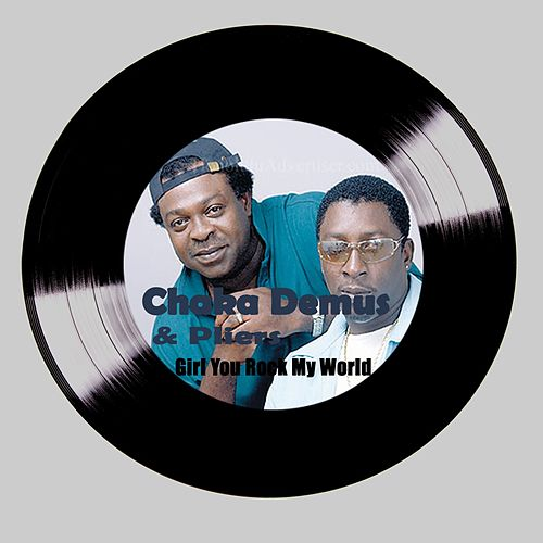 Girl You Rock My World by Chaka Demus and Pliers