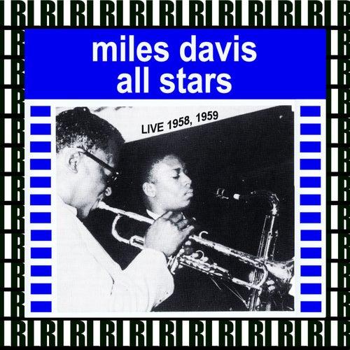 Miles Davis All Stars Recordings (Remastered, Live) von Miles Davis