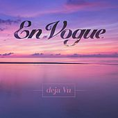 Deja Vu by En Vogue