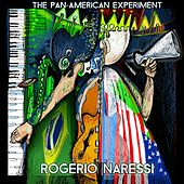 The Pan-American Experiment by Rogério Naressi