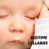 Bedtime Lullabies by Lullabies for Deep Meditation