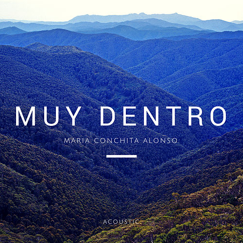Muy Dentro (Acoustic Version) by Maria Conchita Alonso