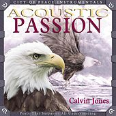Acoustic Passion by Calvin Jones