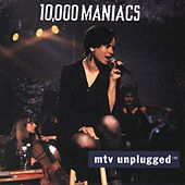 MTV Unplugged by 10,000 Maniacs