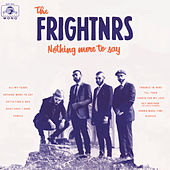 Nothing More to Say - Single by The Frightnrs