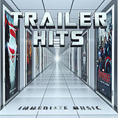 Trailer Hits by Immediate Music
