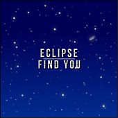 Find You by Eclipse