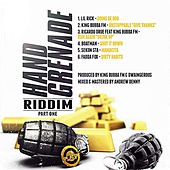 Hand Grenade Riddim, Part One by Various Artists
