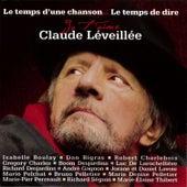 Le Temps D'une Chanson... Le Temps De Dire Je T'aime by Various Artists