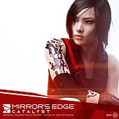 Mirror's Edge Catalyst (EA Games Soundtrack) by Solar Fields