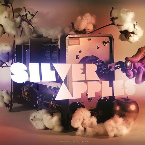 Clinging to a Dream by Silver Apples