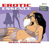 Erotic Essence  Part 2 (Sensual Moods & Grooves) by Various Artists