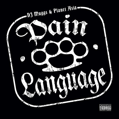 Pain Language by DJ Muggs