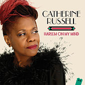 Harlem on My Mind by Catherine Russell