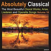 Absolutely Classical Choral, Vol. 10 by Various Artists