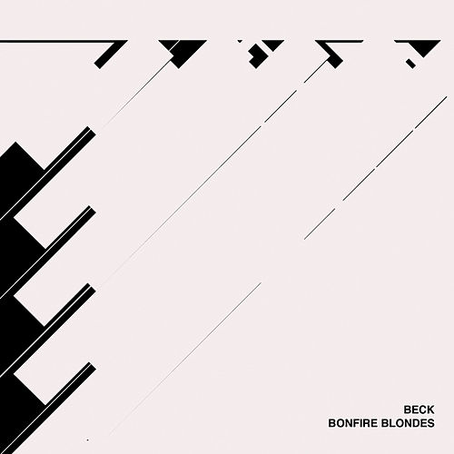 Bonfire Blondes by Beck