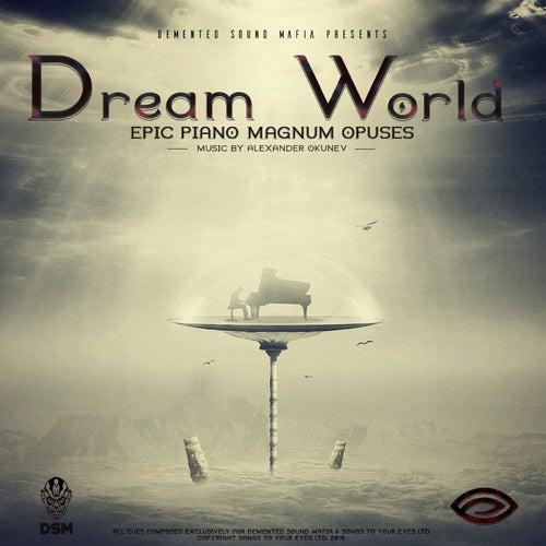 Dream World by Demented Sound Mafia