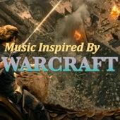 Music Inspired By 'Warcraft' von Various Artists