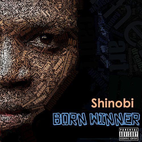 Born Winner by Shinobi