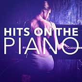 Hits On the Piano by Various Artists