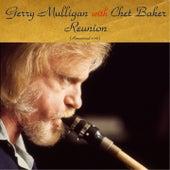 Reunion with Chet Baker (Remastered 2016) von Gerry Mulligan