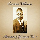 Remastered Collection, Vol. 5 (All Tracks Remastered 2016) by Clarence Williams