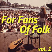 For Fans Of Folk, vol. 1 von Various Artists